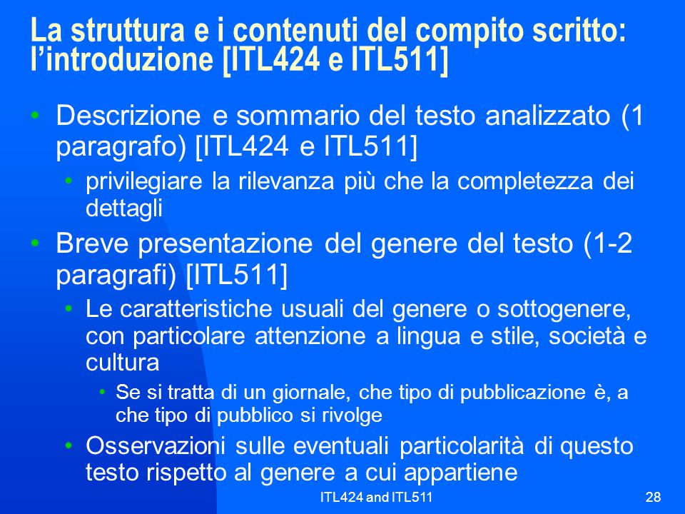 La struttura e i contenuti del compito scritto: l'introduzione [ITL424 e ITL511]